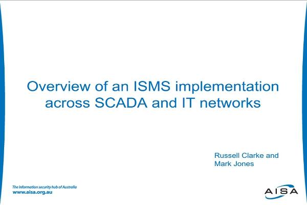Overview of an ISMS implementation across SCADA and IT networks